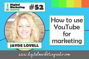 How to use YouTube for marketing - JAYDE LOVELL