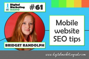 Mobile website SEO tips - BRIDGET RANDOLPH