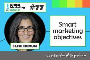 Smart marketing objectives - ILISE BENUN