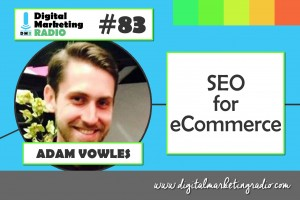 SEO for eCommerce - ADAM VOWLES