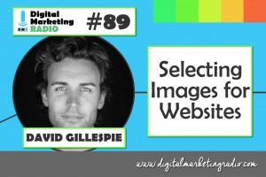Selecting Images for Websites – DAVID GILLESPIE