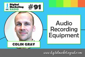 Audio Recording Equipment - COLIN GRAY