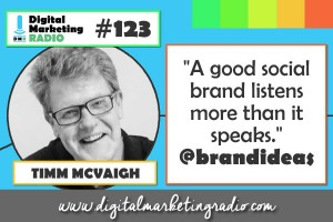 What are the traits of a good social brand? - TIMM MCVAIGH