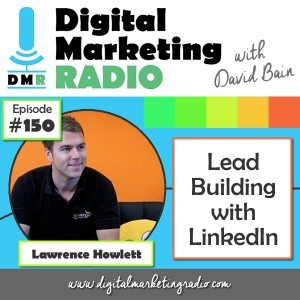 Lead Building with LinkedIn - LAWRENCE HOWLETT
