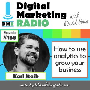 How to use analytics to grow your business - KARL STAIB