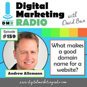 What makes a good domain name for a website? - ANDREW ALLEMANN