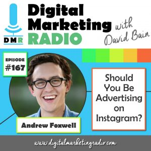 Should You Be Advertising on Instagram? - ANDREW FOXWELL