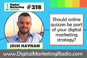 Should online quizzes be part of your digital marketing strategy? – JOSH HAYNAM