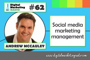 Social media marketing management - ANDREW MCCAULEY
