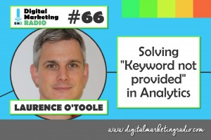 "Solving ""Keyword not provided"" in Analytics - LAURENCE O'TOOLE"