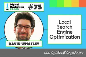 Local Search Engine Optimization - DAVID WHATLEY
