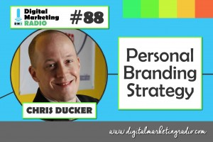 Personal Branding Strategy - CHRIS DUCKER
