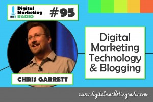 Digital Marketing Technology & Blogging - CHRIS GARRETT