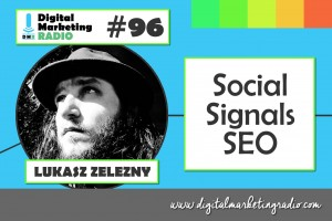 Social Signals SEO - LUKASZ ZELEZNY