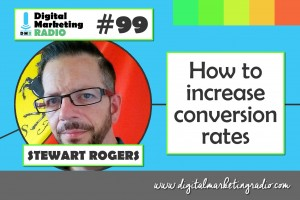 How to increase conversion rates - STEWART ROGERS