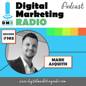 MARK ASQUITH | DMR #103