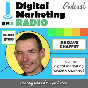 How has digital marketing strategy changed through the years? - DR DAVE CHAFFEY