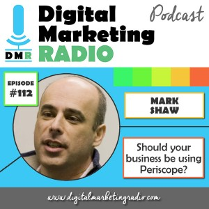 Periscope marketing for business - MARK SHAW