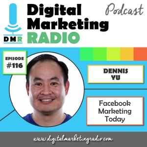 Facebook Marketing Today - DENNIS YU
