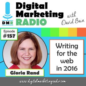Writing for the Web in 2016 - GLORIA RAND | DMR #157
