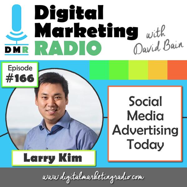Socail Media Advertising Today - LARRY KIM