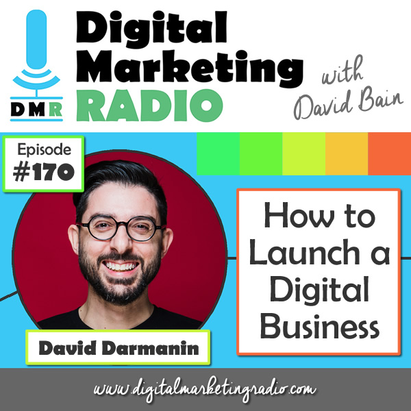 How to Launch a Digital Business - DAVID DARMANIN