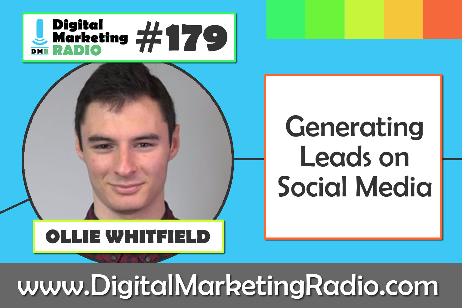 Generating Leads on Social Media - OLLIE WHITFIELD