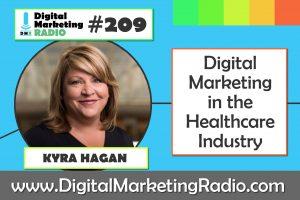Digital Marketing in the Healthcare Industry – KYRA HAGAN