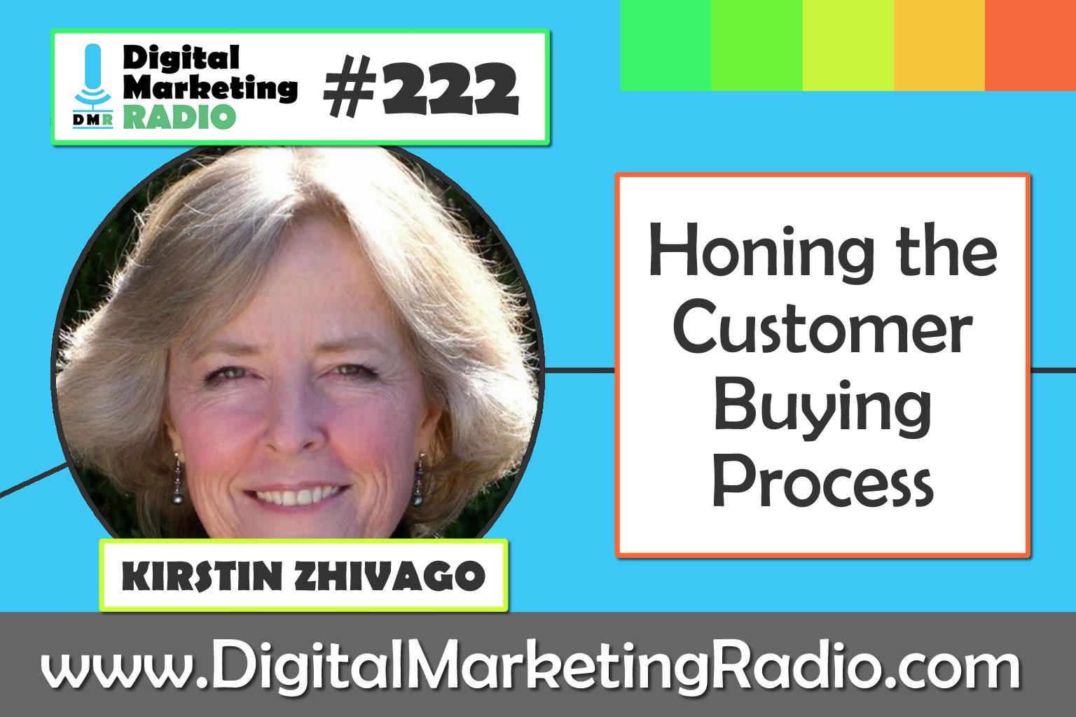 Honing the Customer Buying Process – KRISTIN ZHIVAGO