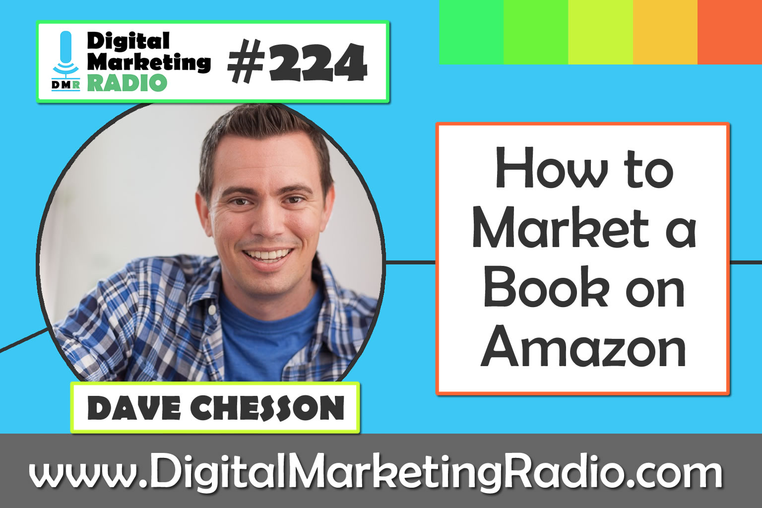 How to Market a Book on Amazon – DAVE CHESSON
